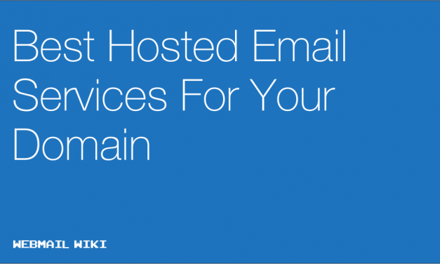 Best Hosted Email Services For Your Domain
