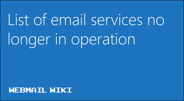 List of email services no longer in operation